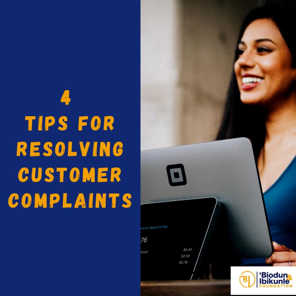 4 Tips for Resolving Customer Complaints