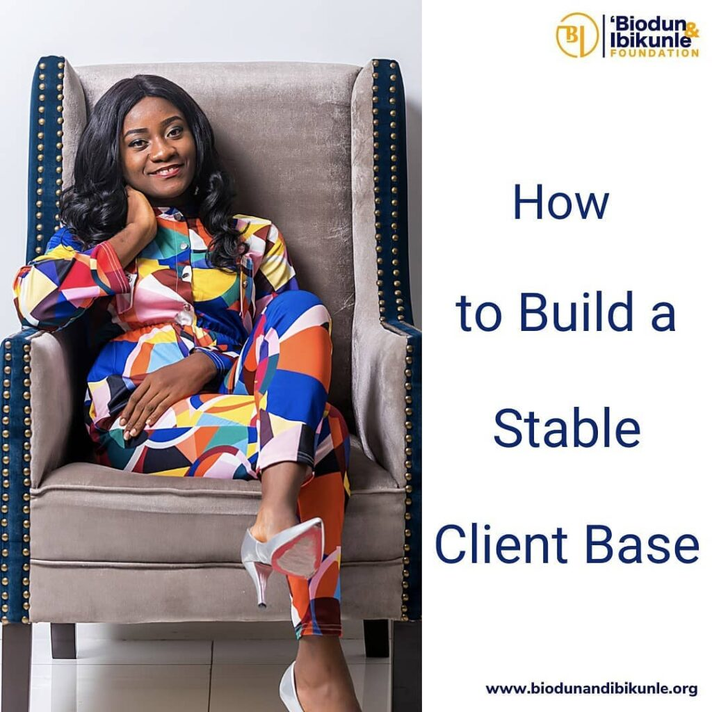How to Build a Stable Client Base